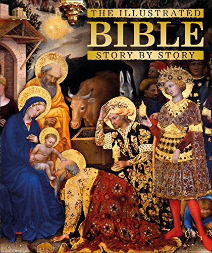 The Illustrated Bible Story by Story (Hardback): DK