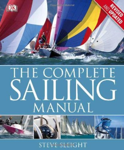 The Complete Sailing Manual Third Edition By Dk border=