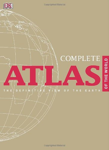 9780756689728: Complete Atlas of the World, 2nd Edition