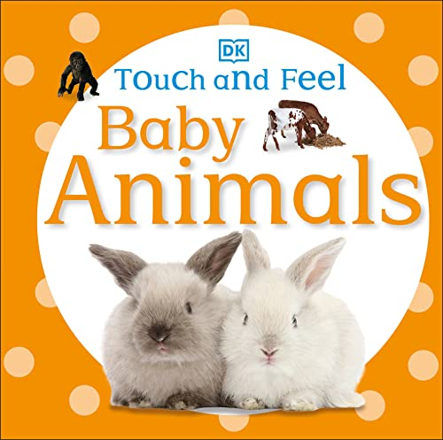 9780756689919: Touch and Feel: Baby Animals (Touch & Feel)