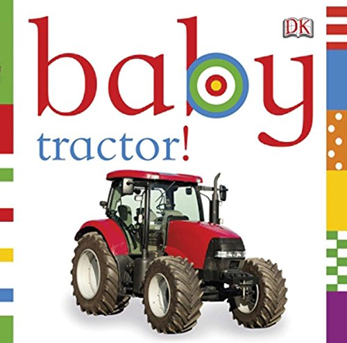 9780756689988: Baby Tractor!