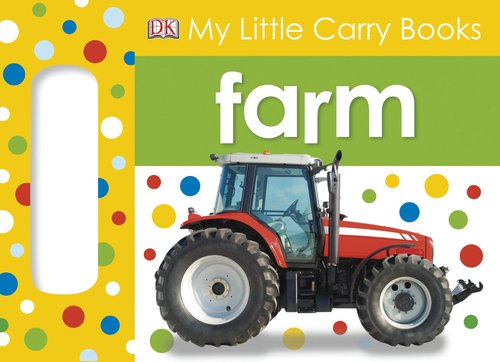 9780756690007: Farm (My Little Carry Books)