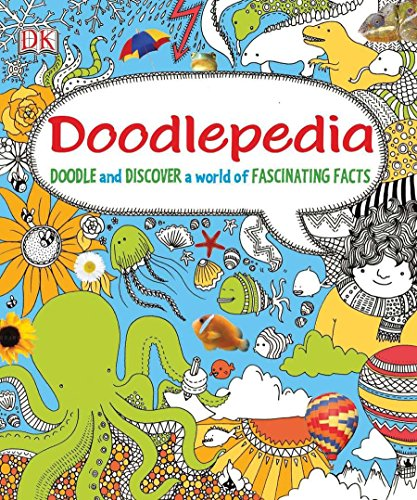 9780756690113: Doodlepedia: Doodle and Discover a World of Fascinating Facts