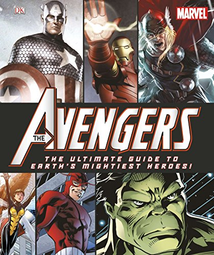 9780756690250: The Avengers: The Ultimate Guide to Earth's Mightiest Heroes!