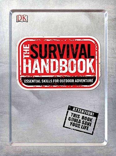 9780756690380: The Survival Handbook: Essential Skills for Outdoor Adventure