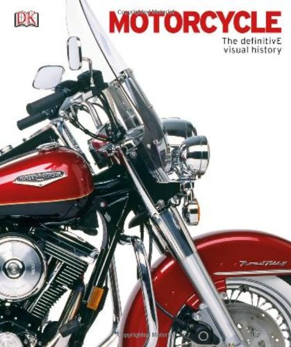Motorcycle: The Definitive Visual History: DK Publishing