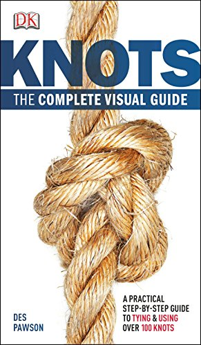 9780756690540: Knots: The Complete Visual Guide