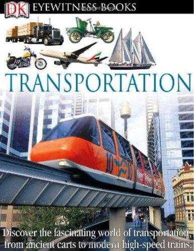 9780756690625: Transportation (Dk Eyewitness Books)