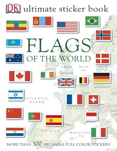 Ultimate Sticker Book: Flags of the World (Ultimate Sticker Books): DK Publishing