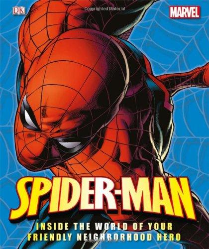 9780756690892: Spider-Man: Inside the World of Your Friendly Neighborhood Hero