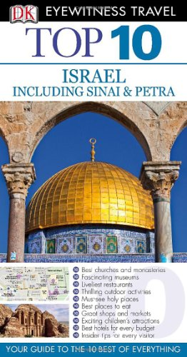 Eyewitness Travel Guides Top 10 Israel, Sinai: Dorling Kindersley Publishing