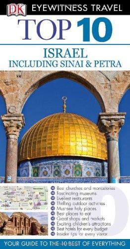 9780756691646: Top 10 Israel, Sinai, and Petra (Eyewitness Top 10 Travel Guide)