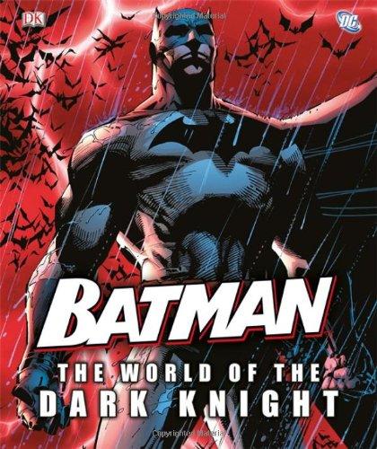 9780756692490: Batman: The World of the Dark Knight