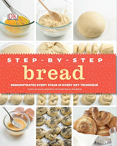 9780756692667: Step-By-Step Bread