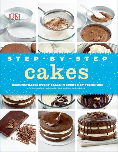 9780756692674: Step-by-Step Cakes