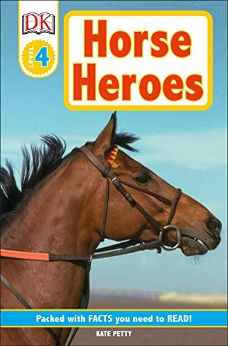 9780756692971: DK Readers L4: Horse Heroes: True Stories of Amazing Horses