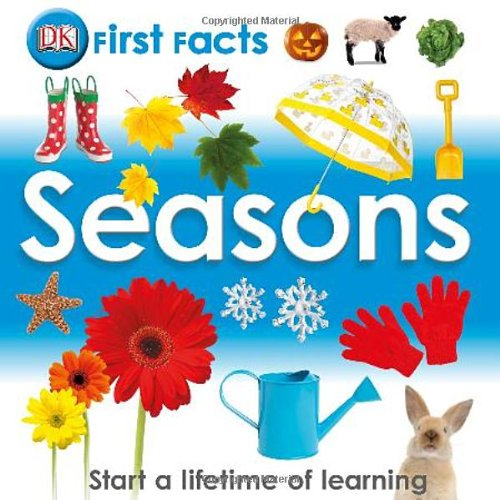 9780756693114: First Facts: Seasons (Dk First Facts)