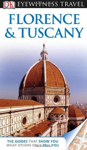 9780756694883: DK Eyewitness Travel Florence & Tuscany (Dk Eyewitness Travel Guides Florence and Tuscany)