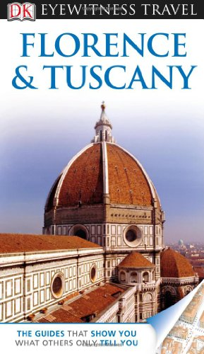 9780756694883: Florence and Tuscany (Eyewitness Travel Guides)