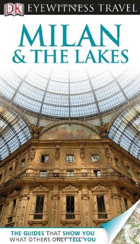 DK Eyewitness Travel Guide: Milan & The Lakes: Bramblett, Reid