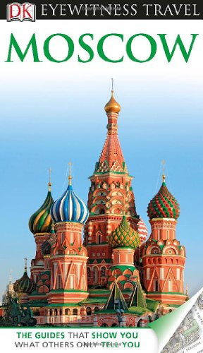 9780756694913: DK Eyewitness Travel Guide: Moscow