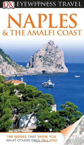 9780756694920: Dk Eyewitness Travel Naples & the Amalfi Coast