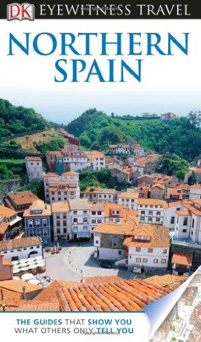 9780756694982: DK Eyewitness Travel Guide: Northern Spain (DK Eyewitness Travel Guides)
