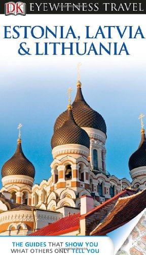 9780756695026: DK Eyewitness Travel Guide: Estonia, Latvia, and Lithuania