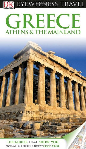 9780756695033: Greece, Athens & the Mainland (DK Eyewitness Travel Guides)