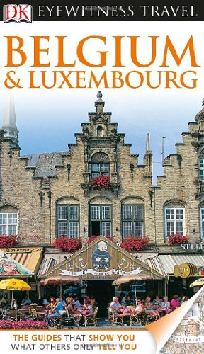 9780756695057: DK Eyewitness Travel Guide: Belgium and Luxembourg