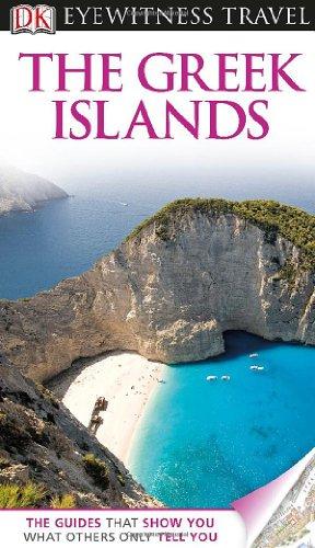 DK Eyewitness Travel Guide: Greek Islands: Dubin, Marc
