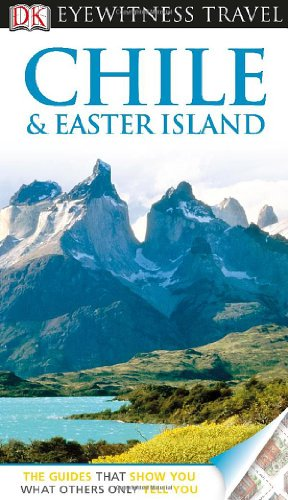 9780756695248: Eyewitness Travel Guide Chile & Easter Island