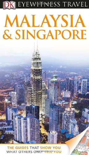 9780756695262: DK Eyewitness Travel Guide: Malaysia and Singapore