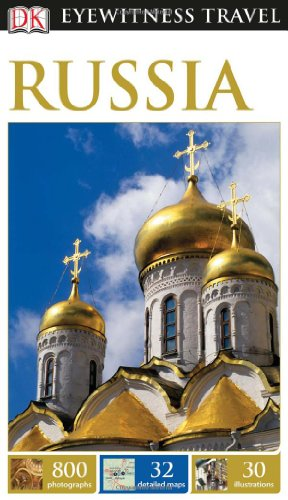 Eyewitness Travel Guide: Eyewitness Travel Guide - Russia