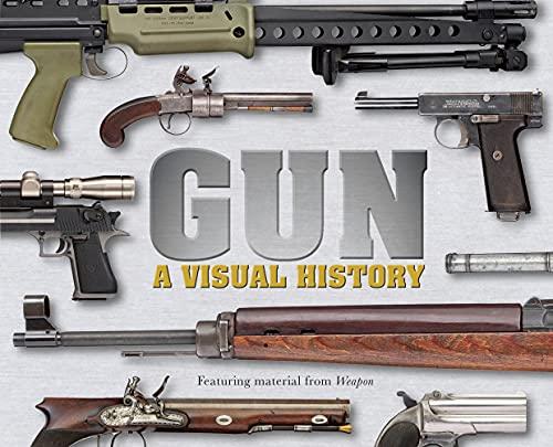 9780756695736: Gun: A Visual History