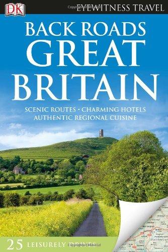 9780756695934: Back Roads Great Britain (EYEWITNESS TRAVEL BACK ROADS)