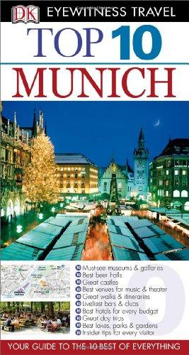 Top 10 Munich (Eyewitness Top 10 Travel: DK Publishing; Draughtsman