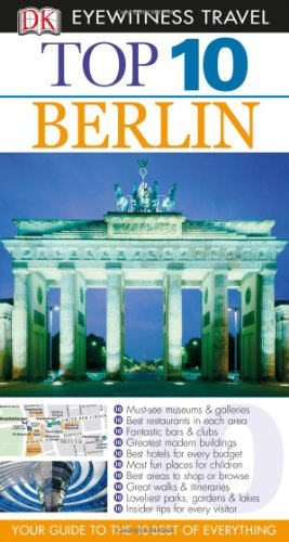 9780756696634: Top 10 Berlin (Eyewitness Top 10 Travel Guide)