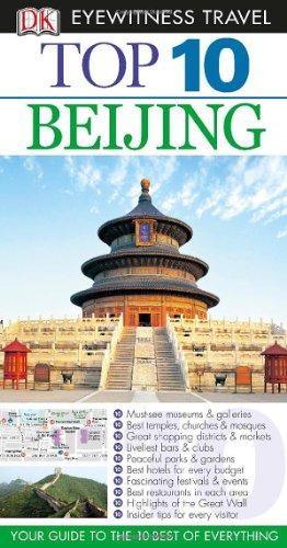 9780756696757: Top 10 Beijing (Dk Eyewitness Top 10 Travel Guides Beijing)