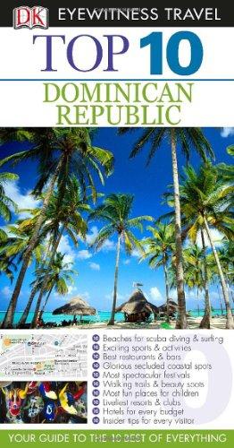 9780756696818: Top 10 Dominican Republic (EYEWITNESS TOP 10 TRAVEL GUIDE)