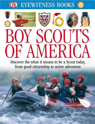 9780756697709: DK Eyewitness Books: Boy Scouts of America