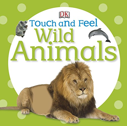 9780756698034: Touch and Feel Wild Animals