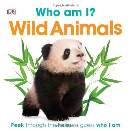9780756698065: Who Am I? Wild Animals (Who Am I? (DK Publishing))