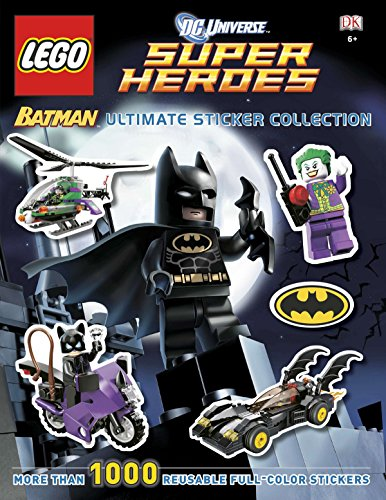 Ultimate Sticker Collection: LEGO® Batman (LEGO® DC Universe Super Heroes): More Than 1,000 Reusable Full-Color Stickers (9780756698171) by DK