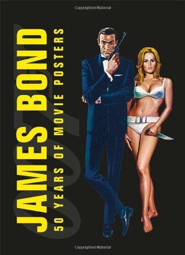 James Bond: 50 Years of Movie Posters: DK Publishing