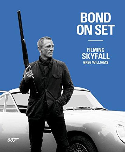 9780756698409: Bond On Set: Filming Skyfall