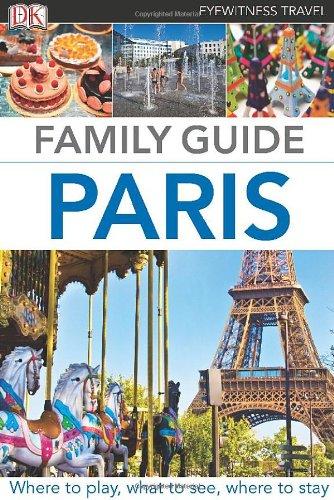 9780756698737: Family Guide Paris (Eyewitness Travel Family Guide)