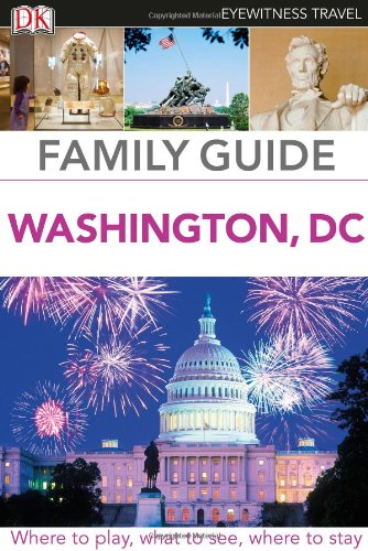 9780756698744: Family Guide Washington, DC (Eyewitness Travel Family Guide)