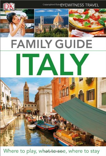 9780756698768: Eyewitness Family Guide Italy