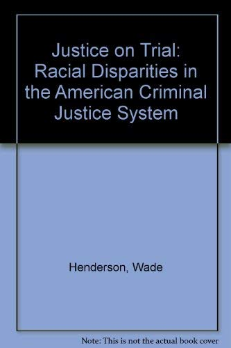 9780756701222: Justice on Trial: Racial Disparities in the American Criminal Justice System